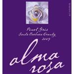 Alma Rosa Pinot Gris 2007