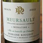 Domaine Rougeot Meursault Monatine 2001
