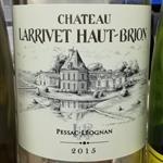 Chateau Larrivet Haut-Brion Blanc 2015